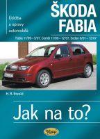 Kniha �dr�ba a opravy automobil� �koda Fabia +sedan +combi